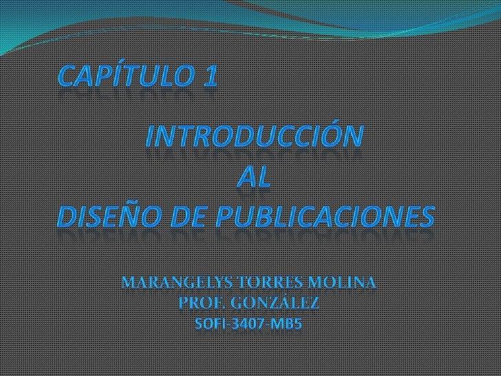 Capítulo 1. introducción al diseño de publicaciones