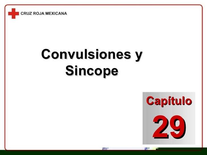 Convulsiones y Sincope Capítulo 29