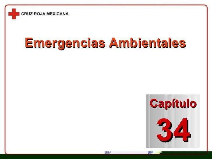Capítulo 34 Emergencias Ambientales