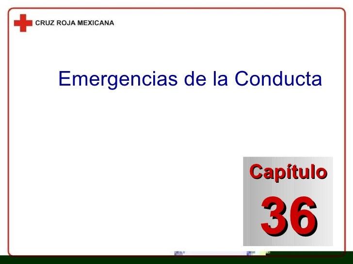 Emergencias de la Conducta Capítulo 36