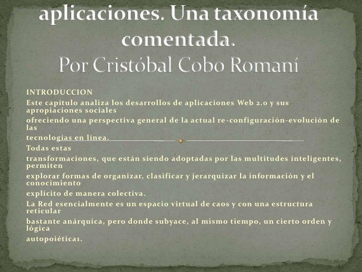 Capítulo 3. Mapa de aplicaciones. Una taxonomía comentada.Por Cristóbal Cobo Romaní<br />INTRODUCCION<br />Este capítulo a...
