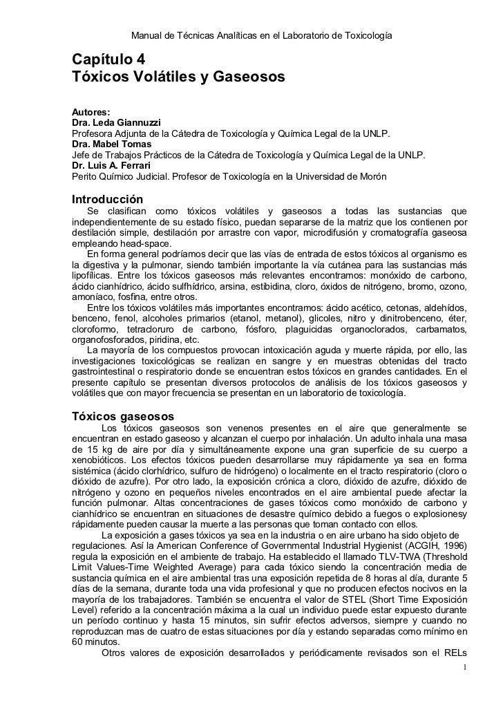 Manual de Técnicas Analíticas en el Laboratorio de ToxicologíaCapítulo 4Tóxicos Volátiles y GaseososAutores:Dra. Leda Gian...