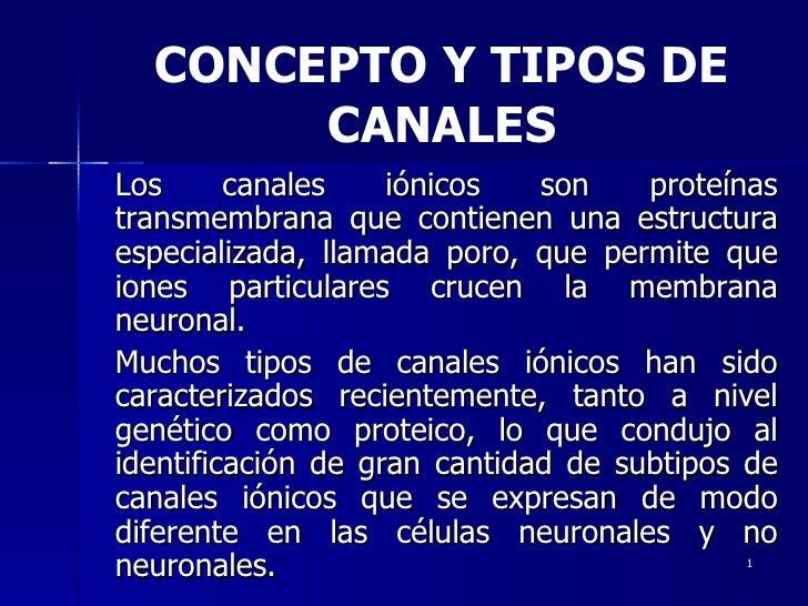 Los canales iónicos son proteínas transmembrana que contienen una estructura especializada, llamada poro, que permite que ...