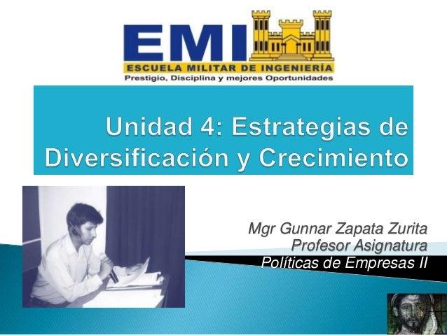 Mgr Gunnar Zapata Zurita Profesor Asignatura Políticas de Empresas II 1
