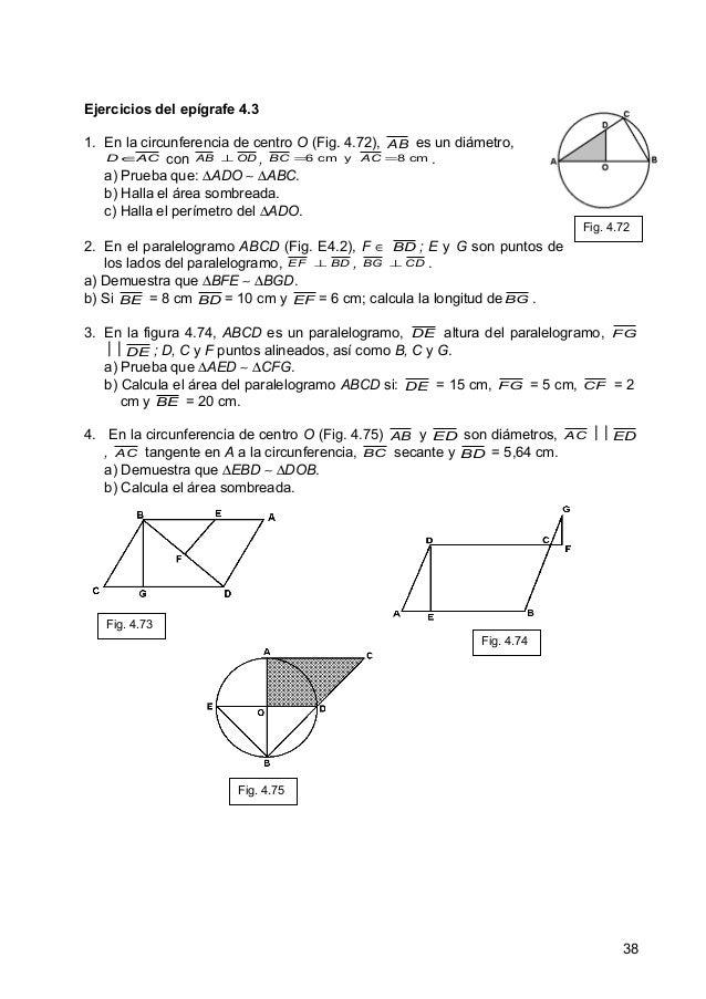 Ejercicios del epígrafe 4.3 1. En la circunferencia de centro O (Fig. 4.72), AB es un diámetro, D∈ AC con AB ⊥ OD , BC =6 ...