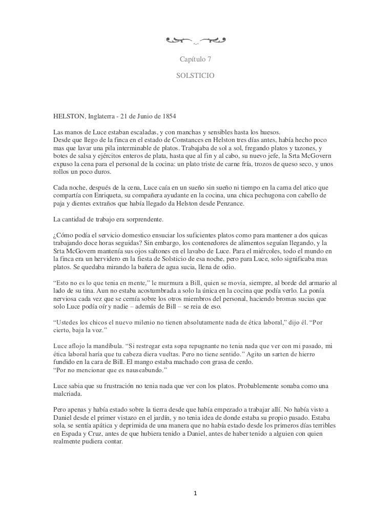 Capítulo 7                                              SOLSTICIOHELSTON, Inglaterra - 21 de Junio de 1854Las manos de Luc...