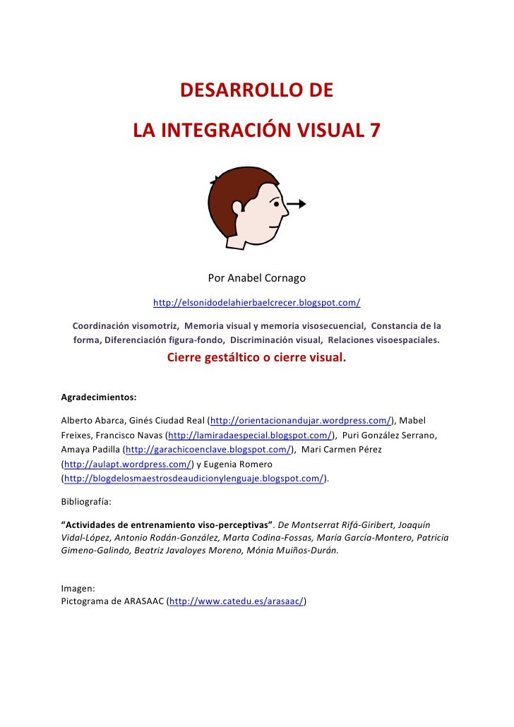 DESARROLLO DE                LA INTEGRACIÓN VISUAL 7                                  Por Anabel Cornago                  ...