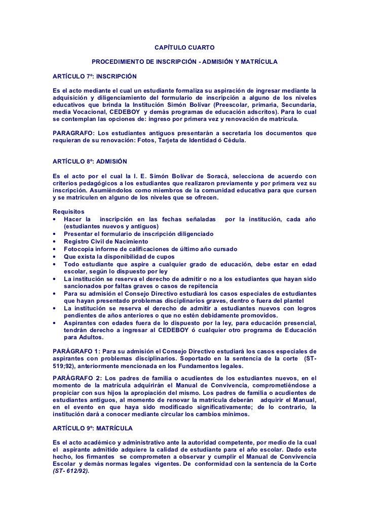 CAPÍTULO CUARTO             PROCEDIMIENTO DE INSCRIPCIÓN - ADMISIÓN Y MATRÍCULAARTÍCULO 7º: INSCRIPCIÓNEs el acto mediante...