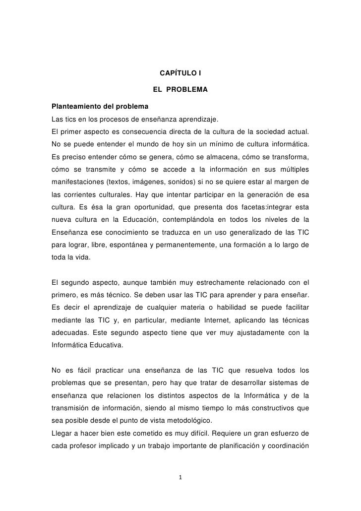CAPÍTULO I                               EL PROBLEMAPlanteamiento del problemaLas tics en los procesos de enseñanza aprend...
