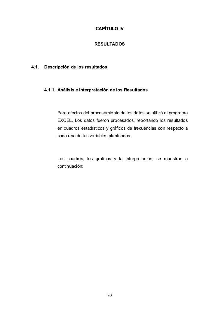 CAPÍTULO IV                               RESULTADOS4.1.   Descripción de los resultados       4.1.1. Análisis e Interpret...
