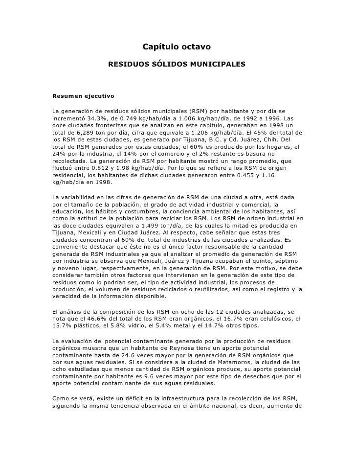 Capítulo octavo                     RESIDUOS SÓLIDOS MUNICIPALES    Resumen ejecutivo  La generación de residuos sólidos m...