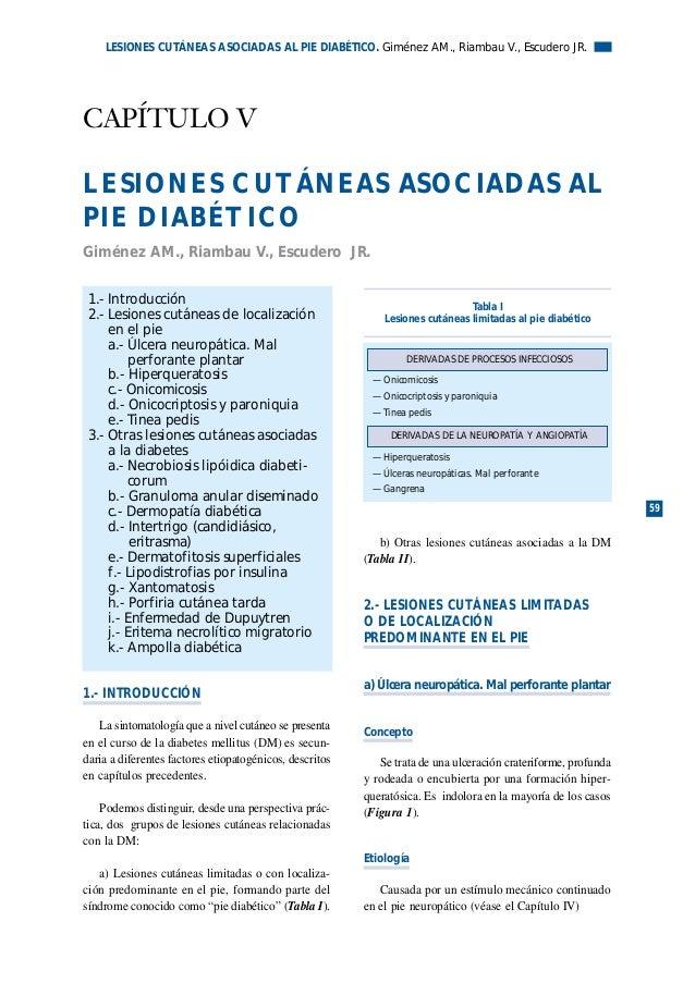 1.- INTRODUCCIÓN La sintomatología que a nivel cutáneo se presenta en el curso de la diabetes mellitus (DM) es secun- dari...