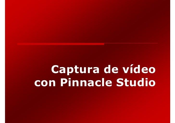 Captura de vídeo con Pinnacle Studio