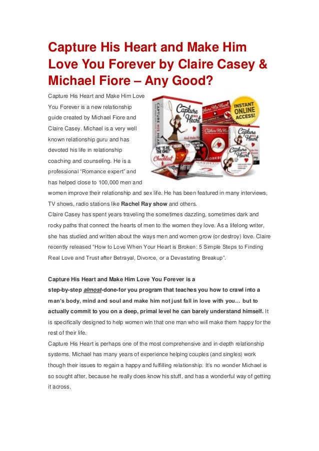 Capture His Heart and Make HimLove You Forever by Claire Casey &Michael Fiore – Any Good?Capture His Heart and Make Him Lo...