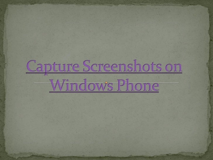 Capture screenshots on windows phone