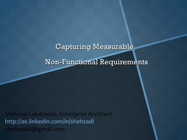 Capturing Measurable Non Functional Requirements