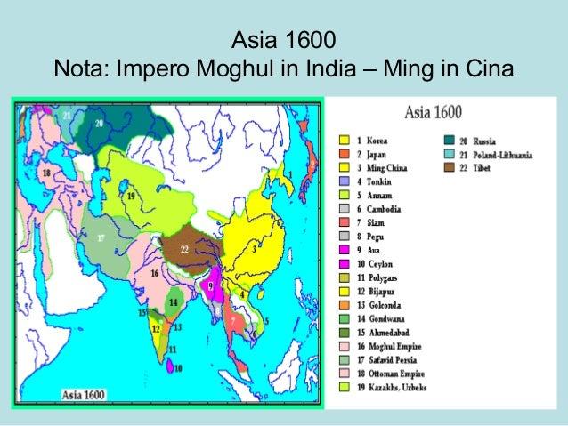 Asia 1600 Nota: Impero Moghul in India – Ming in Cina