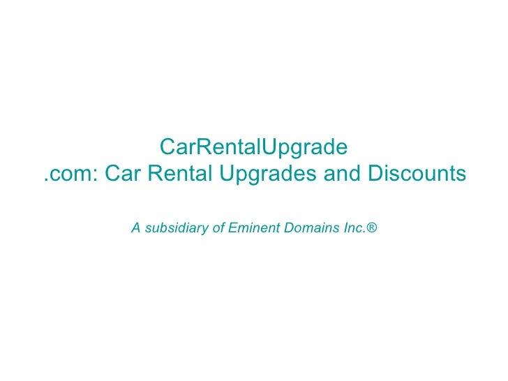 CarRentalUpgrade.com: Car Rental Upgrades and Discounts