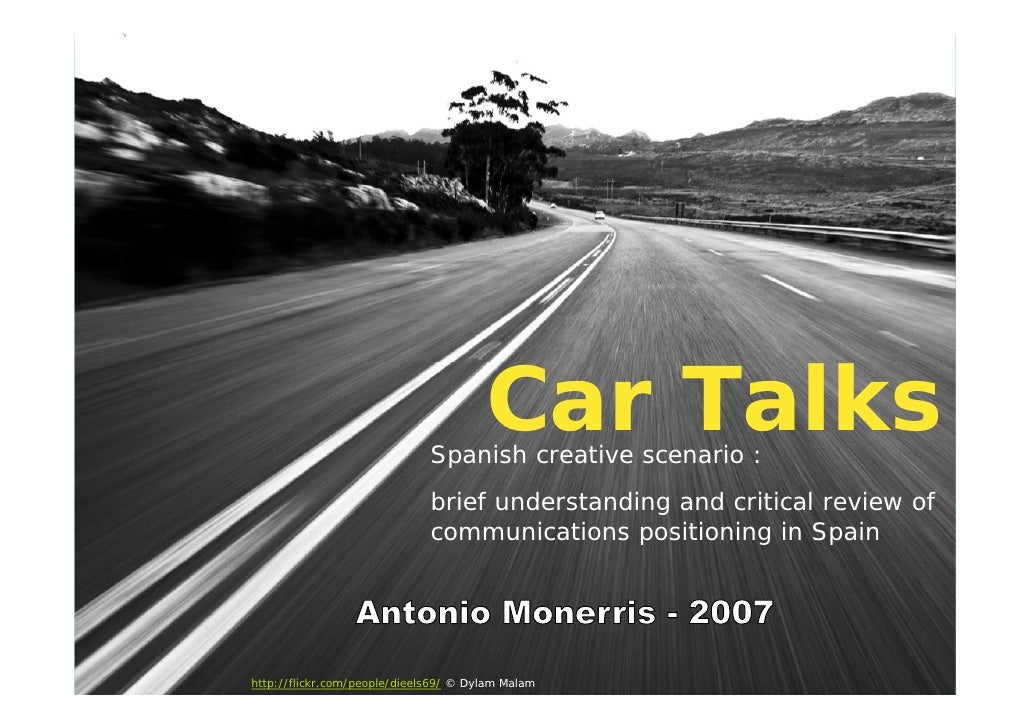 Car Talks                               Spanish creative scenario :                               brief understanding and ...