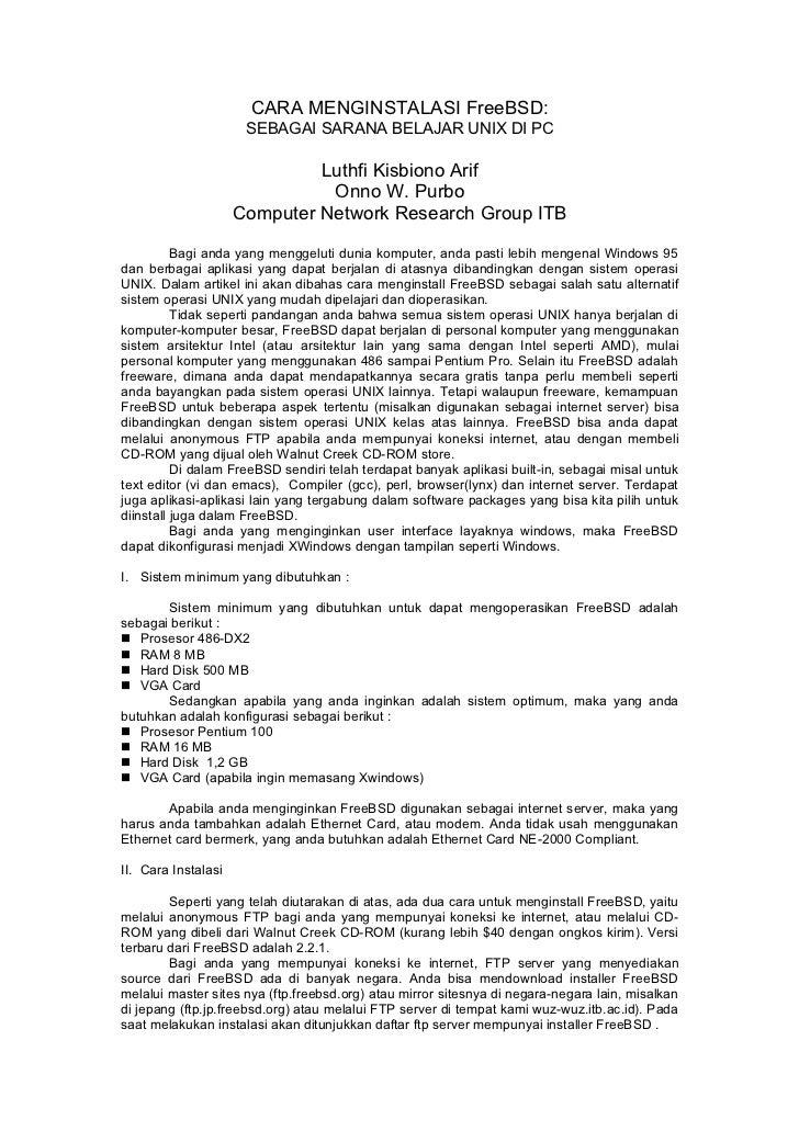 CARA MENGINSTALASI FreeBSD:                      SEBAGAI SARANA BELAJAR UNIX DI PC                              Luthfi Kis...
