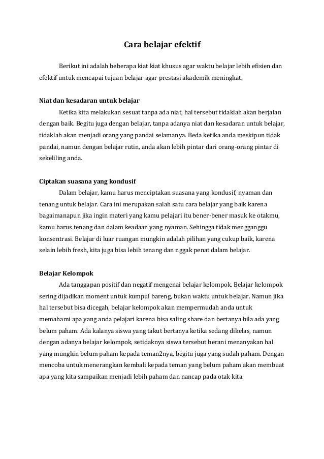 Cara belajar efektif Berikut ini adalah beberapa kiat kiat khusus agar waktu belajar lebih efisien dan efektif untuk menca...
