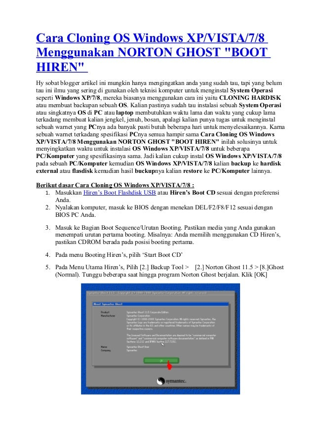 "Cara Cloning OS Windows XP/VISTA/7/8Menggunakan NORTON GHOST ""BOOTHIREN""Hy sobat blogger artikel ini mungkin hanya menging..."