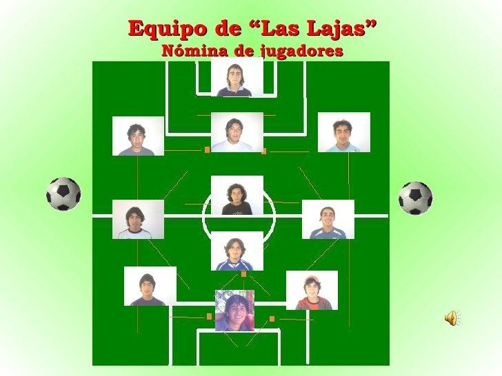 """Equipo de """"Las Lajas"""" Nómina de jugadores"""