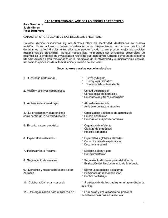 1 CARACTERISTICAS CLAVE DE LAS ESCUELAS EFECTIVAS Pam Sammons Josh Hilman Peter Mortimore CARACTERISTICAS CLAVE DE LAS ESC...