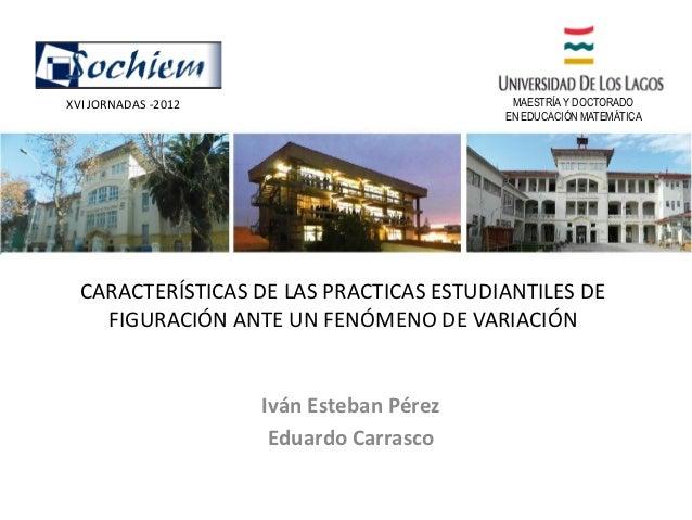 XVI JORNADAS -2012                         MAESTRÍA Y DOCTORADO                                          EN EDUCACIÓN MATE...