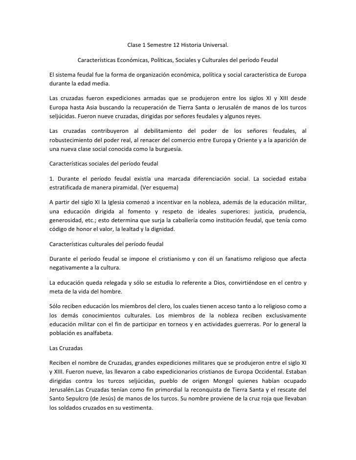 Clase 1 Semestre 12 Historia Universal.           Características Económicas, Políticas, Sociales y Culturales del período...