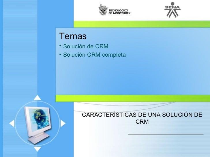 Caracteristicas de una solucion de CRM