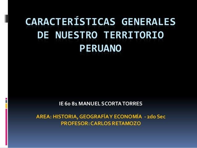Características geográficas del perú 2º