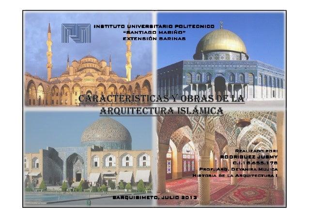 Caracteristicas y obras de la arquitectura islamica for Caracteristicas de la arquitectura