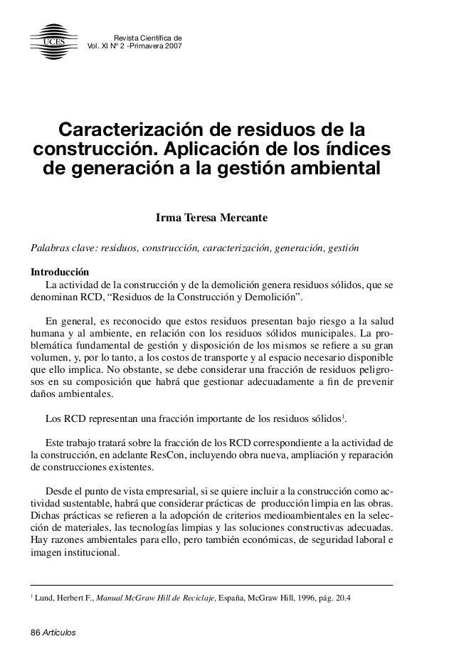 Revista Científica de Vol. XI Nº 2 -Primavera 2007 86 Artículos Caracterización de residuos de la construcción. Aplicación...