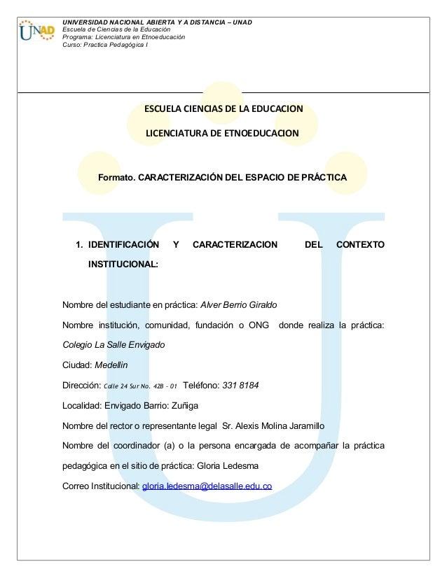 UNIVERSIDAD NACIONAL ABIERTA Y A DISTANCIA – UNAD Escuela de Ciencias de la Educación Programa: Licenciatura en Etnoeducac...