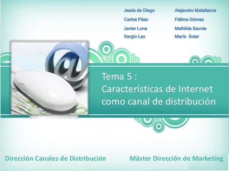 Características de internet como canal de distribucion