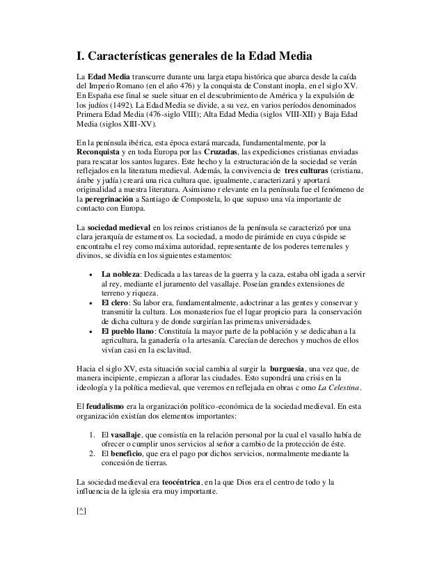 I. Características generales de la Edad MediaLa Edad Media transcurre durante una larga etapa histórica que abarca desde l...