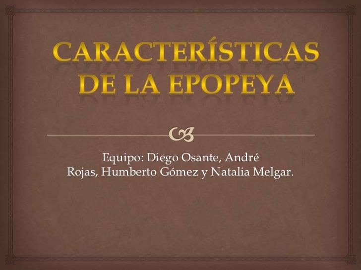 Características de la epopeya.