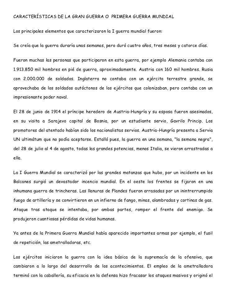 CARACTERÍSTICAS DE LA GRAN GUERRA O  PRIMERA GUERRA MUNDIAL <br />Los principales elementos que caracterizaron la I guerra...