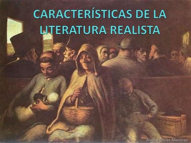"""ÍNDICE Realismo Origen """"Padres"""" del realismo Características"""