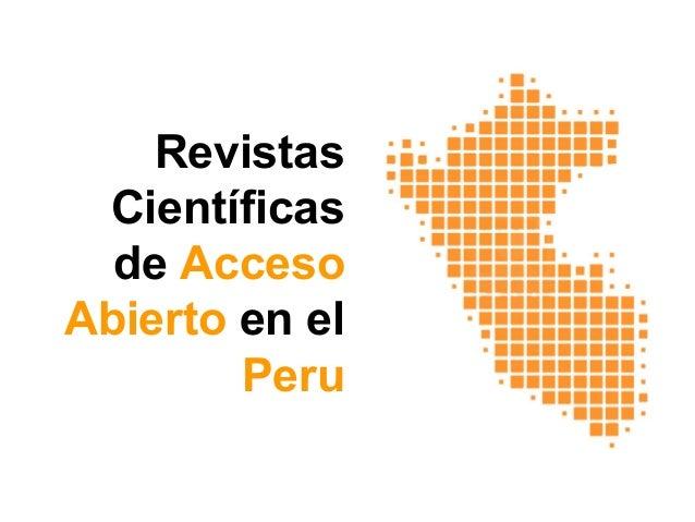 Revistas Científicas de Acceso Abierto en el Peru