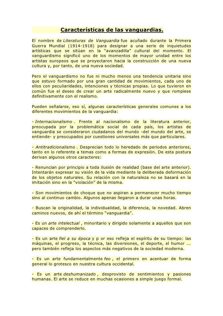 Características de las vanguardias.<br />El nombre deLiteraturas de Vanguardiafue acuñado durante la Pri...