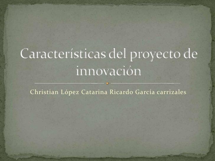 Características del proyecto de innovación