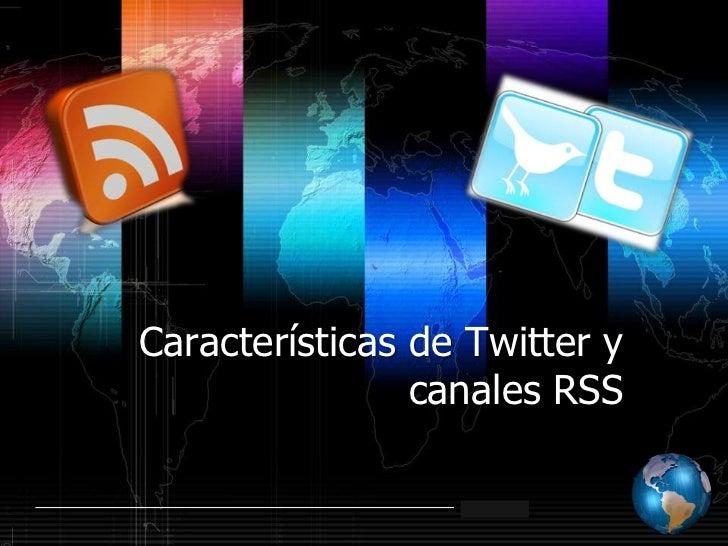 Características de twitter y canales rss