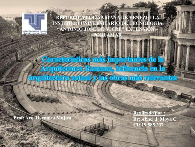 Características más importantes de la arquitectura romana