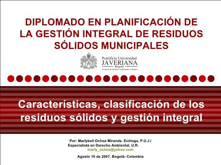 Por: Marlybell Ochoa Miranda. Ecóloga, P.U.J./ Especialista en Derecho Ambiental, U.R.  [email_address] Agosto 10 de 2007,...