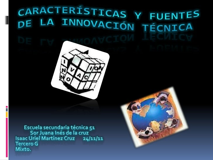 Características y fuentes de la innovación técnica
