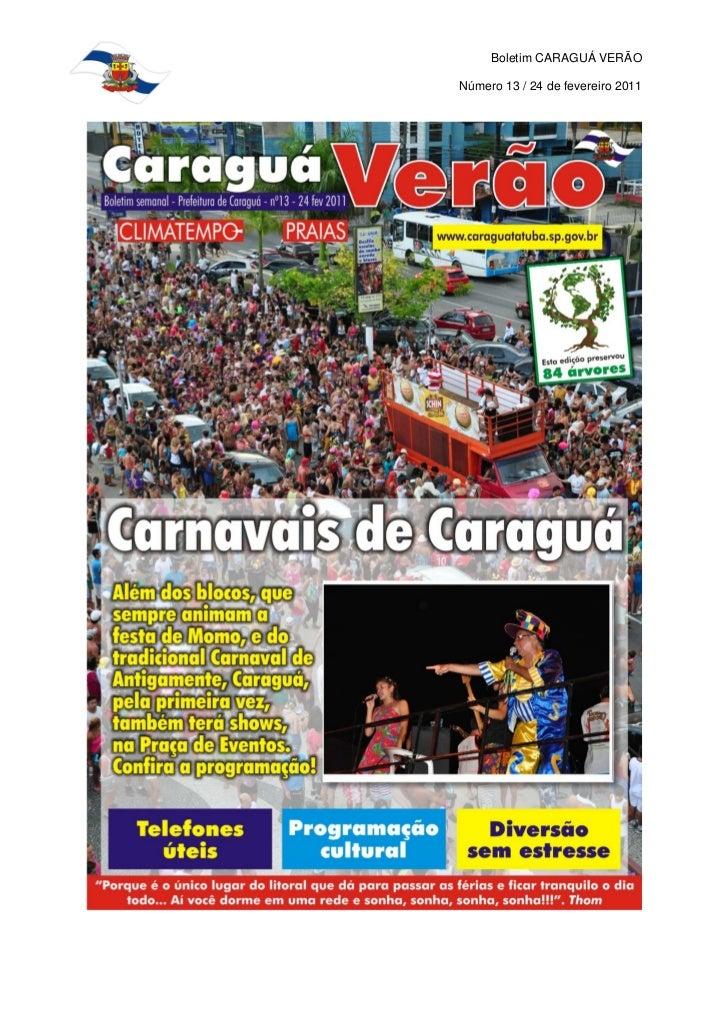 Boletim CARAGUÁ VERÃONúmero 13 / 24 de fevereiro 2011