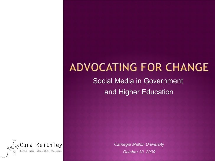 Advocating Change in Government and Higher Education through Social Media