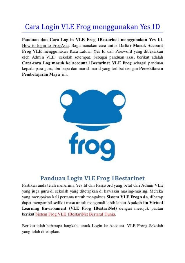 Panduan dan Cara Login account VLE Frog 1Bestarinet